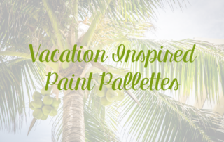 Vacation inspired paint palettes