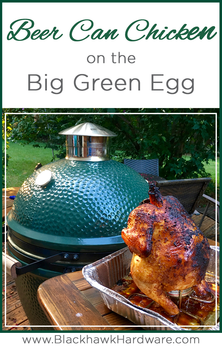 Grilling Beer Can Chicken On The Big Green Egg Blackhawk